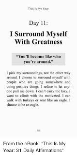 11 Things I Refuse To This Is My Year Day 11 I Surround Myself With Greatness You Ll
