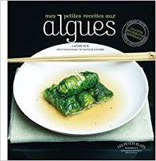 cuisiner les algues amazon fr cuisiner les algues laure kié livres