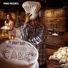 pound cake by baby gas album lyrics musixmatch the world u0027s