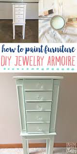 How To Repaint A Nightstand How To Paint Furniture Jewelry Armoire For Jewelry Organization