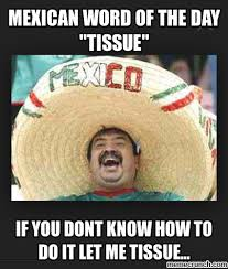Spanish Word Of The Day Meme - mexican word of the day meme image png funny pinterest