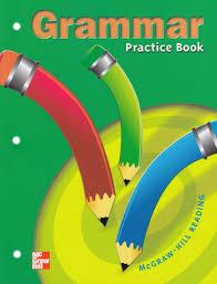 grammar practice book mcgraw hill reading grade 3 mcgraw hill