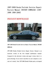 1997 2000 honda prelude service repair factory manual instant downloa u2026