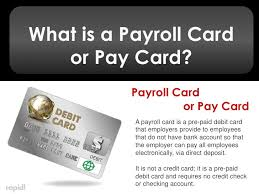 pre pay card payroll cards 101
