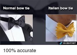Tie Meme - normal bow tie italian bow tie dp via 8shit net 100 accurate