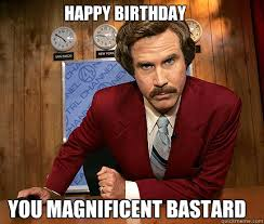 Funny Birthday Memes Tumblr - funny happy birthday memes anchorman good stuff pinterest