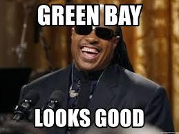 Green Bay Memes - green bay looks good stevie wonder laugh meme generator