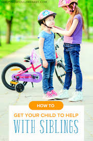 how to get your child to help with younger siblings