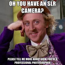 Camera Meme - 8 best photography memes images on pinterest funny images funny