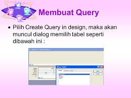 membuat query tabel query tessy badriyah ppt download