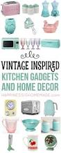 vintage inspired kitchen decor u0026 gadgets vintage inspired