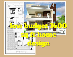budget 1400 sq ft elevation indian house design ideas