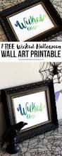 halloween download free download a free wicked halloween wall art printable printable crush