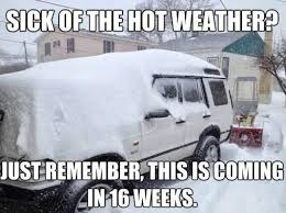 Hot Weather Meme - sick of the hot weather weknowmemes