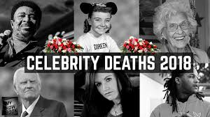 tragic celebrity deaths tragic celebrity deaths 2018 stars we ve lost from january to