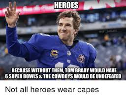 Funny Nfl Memes - heroes memes nfl because without them tom bradywould have 6 super