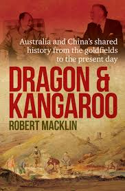 dragon and kangaroo by robert macklin books hachette australia