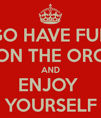 enjoy yourself go have fun on the org and enjoy yourself poster kd keep calm
