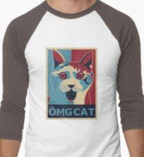 Omg Cat Meme - omg cat meme t shirts redbubble