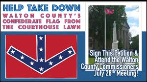 The Southern Flag Petition Walton County Commissioners Remove The Confederate