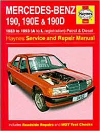 mercedes repair manuals mercedes 190 190e and 190d 83 93 service and repair manual