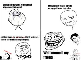 Well Meme - ragegenerator rage comic well meme d my friend