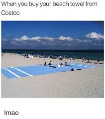 Costco Meme - when you buy your beach towel from costco lmao costco meme on