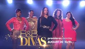 "show ""R&B Divas"" will be"