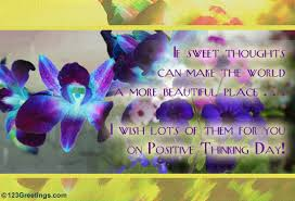 sweet thoughts free positive thinking day ecards greeting