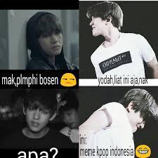 Meme Kpop - mian ya udh lama bgt gak on meme kpop indonesia facebook