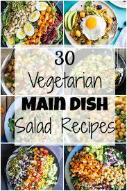 Salad Main Dish - 30 vegetarian main dish salad recipes she likes food