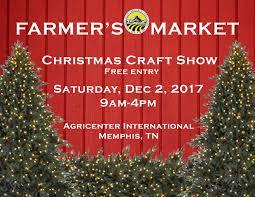 farmer u0027s market christmas craft show u2014 agricenter international