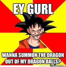 Funny Dbz Memes - when goku flirting dbz fan art pinterest dbz dbz memes and goku