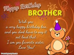 Wishing You A Happy Birthday Quotes 55 Lovely Birthday Quotes For Brother Elder Brother Younger Brother