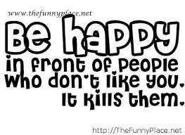 quotes be happy thefunnyplace
