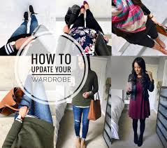 Wardrobe Tips Tips For Updating Your Wardrobe Putting Me Together