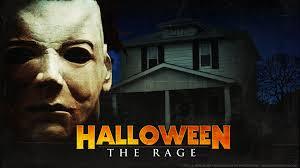 Halloween The Rage Michael Myers Youtube
