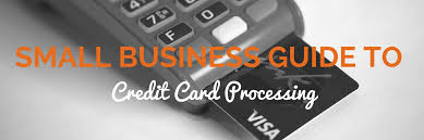 Small Business Credit Card Machines Small Business Guide To Credit Card Processing