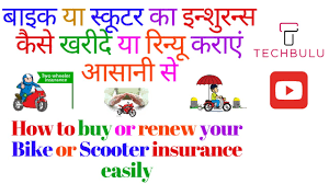 two wheeler insurance how to buy or get how to renew