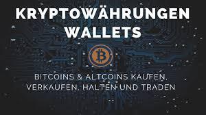 Verkaufen Kaufen Kryptowährungen Wallets U2013 Bitcoins U0026 Altcoins Kaufen Verkaufen