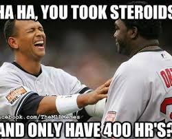 Meme Ortiz - david ortiz take steroids memes ortiz best of the funny meme