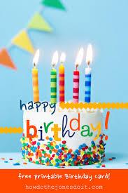 free happy birthday cards happy birthday card free printable how do the jones do it