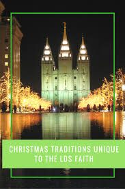 traditions unique to the lds faith multicultural kid blogs