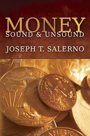 money sound and unsound mises institute