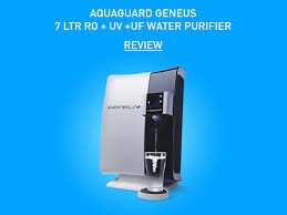 ultraviolet light water purifier reviews aquaguard geneus 7 liters ro uv uf water purifier review