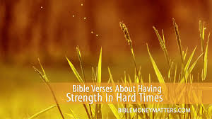 Bible Verses Of Thanksgiving Bible Verses About Having Strength During Hard Times Youtube