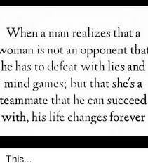 Mind Games Meme - when a man realizes that a woman is not an opponent that he has to