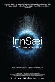 innsaei the power of intuition zeitgeist films