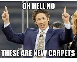 Hell No Meme - oh hell no these are new carpets hell meme on me me