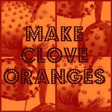 advent shadowbox day 18 make clove oranges the lunchbox season